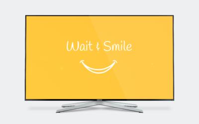 Découvrez Wait & Smile : notre chaîne de salle d'attente !